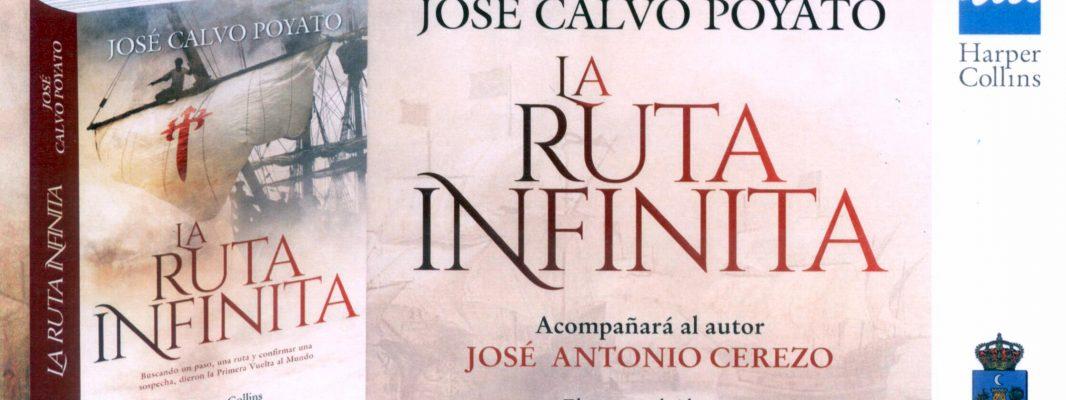"""Presentación del libro de José Calvo Poyato """"La Ruta Infinita"""""""